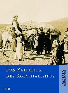 Das Zeitalter des Kolonialismus