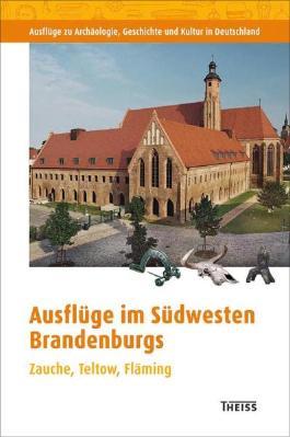Ausflüge im Südwesten Brandenburgs