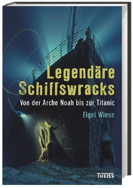 Legendäre Schiffswracks