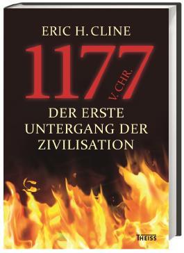 1177 v. Chr. - Der erste Untergang der Zivilisation