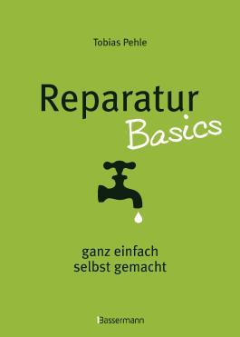 Reparatur Basics