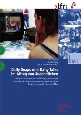 Daily Soaps und Daily Talks im Alltag von Jugendlichen