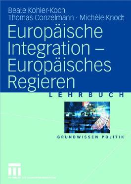 Europäische Integration - Europäisches Regieren