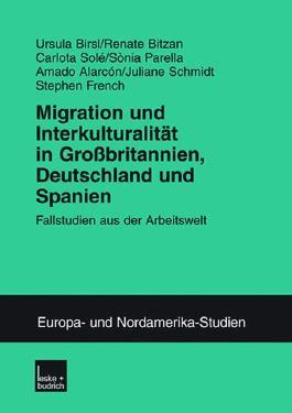 Migration undInterkulturalität inGroßbritannien, Deutschland und Spanien