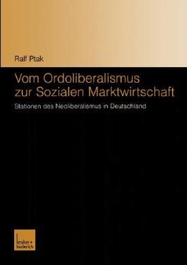 Vom Ordoliberalismus zur Sozialen Marktwirtschaft