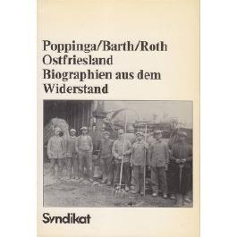 Ostfriesland, Biographien aus dem Widerstand