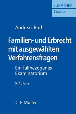 Familien- und Erbrecht mit ausgewählten Verfahrensfragen
