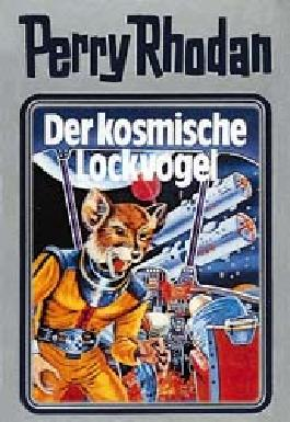 Perry Rhodan / Der kosmische Lockvogel