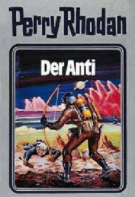 Perry Rhodan / Der Anti