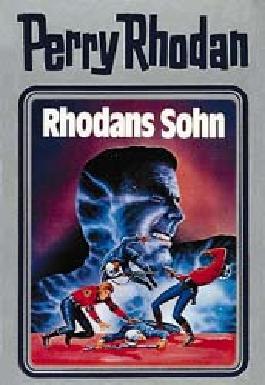 Perry Rhodan / Rhodans Sohn