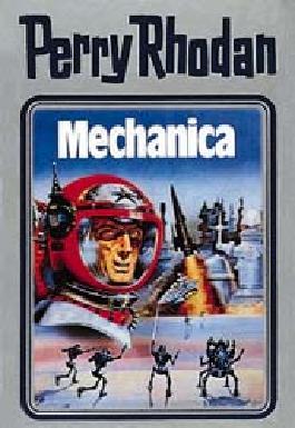Perry Rhodan / Mechanica