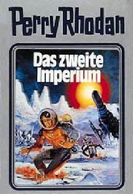 Perry Rhodan / Das Zweite Imperium