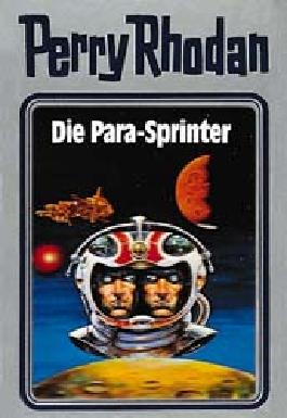 Perry Rhodan / Die Para-Sprinter
