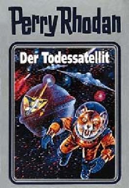 Perry Rhodan / Der Todessatellit