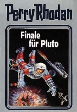 Perry Rhodan / Finale für Pluto
