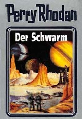 Perry Rhodan / Der Schwarm