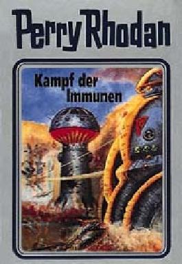 Perry Rhodan / Kampf der Immunen