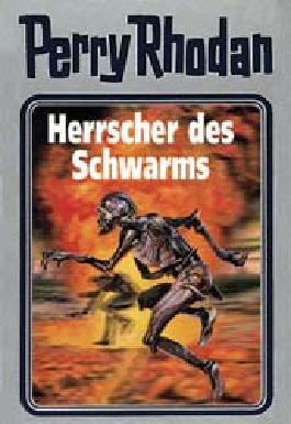 Perry Rhodan / Herrscher des Schwarms