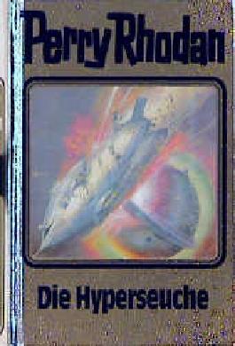 Perry Rhodan / Die Hyperseuche
