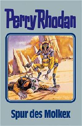 Perry Rhodan / Spur des Molkex