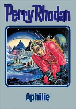 Perry Rhodan / Aphilie