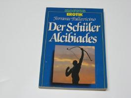 Der Schüler Alcibiades.