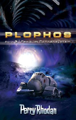 Plophos-Zyklus / Panik im Sonnensystem