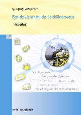 Betriebswirtschaftliche Geschäftsprozesse - Industrie