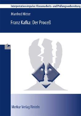 Franz Kafka: Der Process