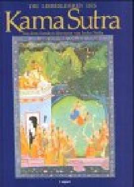 Die Liebeslehren des Kama Sutra