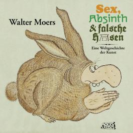 Sex, Absinth und falsche Hasen