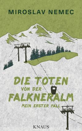 Die Toten von der Falkneralm