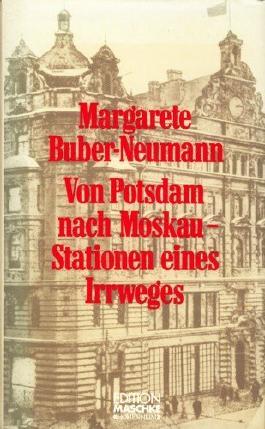 Von Potsdam nach Moskau. Stationen eines Irrweges