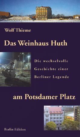 Das Weinhaus Huth am Potsdamer Platz