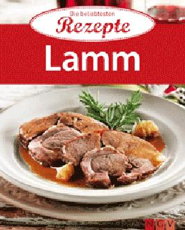 Lamm: Die beliebtesten Rezepte