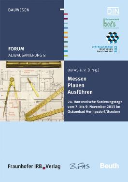 Forum Altbausanierung 8. Messen - Planen - Ausführen