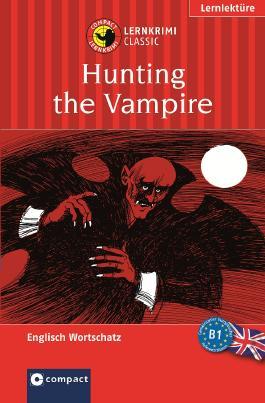 Die Jagd nach dem Vampir