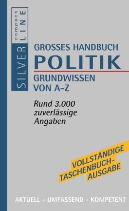 Grosses Wörterbuch Politik
