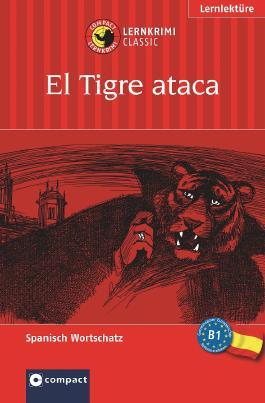 Lernthriller Spanisch: In den Krallen von El Tigre