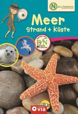 Naturdetektive: Meer, Strand & Küste