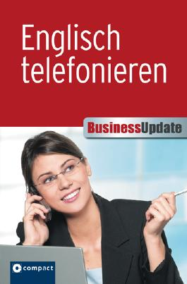 Englisch telefonieren (Compact Business Update)
