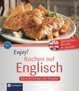 Enjoy! Kochen auf Englisch