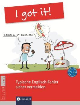 I got it! - Typische Englisch-Fehler sicher vermeiden
