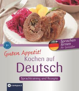 Guten Appetit! - Kochen auf Deutsch