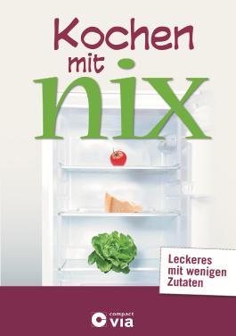 Kochen mit nix