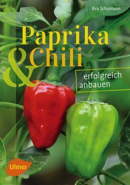 Paprika und Chili erfolgreich anbauen