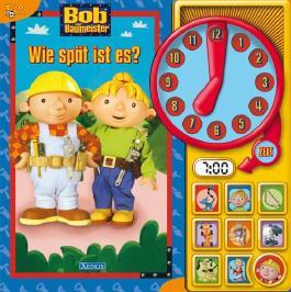 Bob der Baumeister - Wie spät ist es?