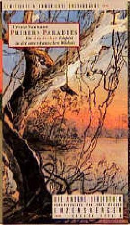 Pribers Paradies. Ein deutscher Utopist in der amerikanischen Wildnis
