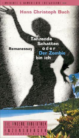Tanzende Schatten oder Der Zombie bin ich