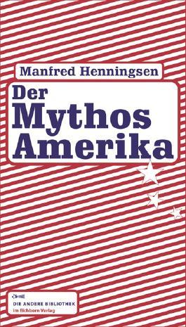 Der Mythos Amerika